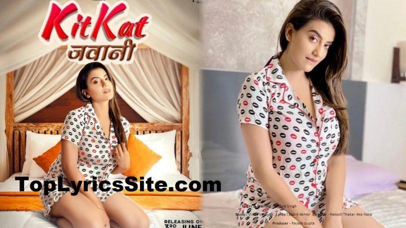 Kitkat Jawani Lyrics