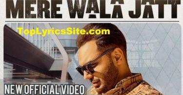 Mere Wala Jatt Lyrics