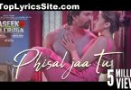 Phisal Jaa Tu Lyrics