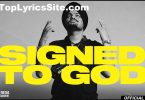 Signed To God Lyrics