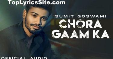 Chora Gaam Ka Lyrics