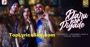 Daru Hor Piyade Lyrics