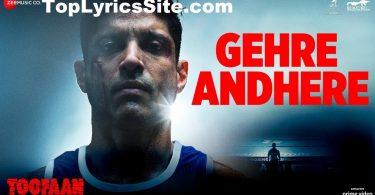 Gehre Andhere Lyrics