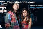 Tera Chehra Jaan Meri Lyrics