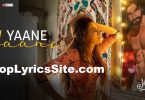 Yaane Yaane Lyrics