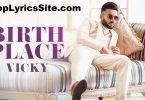 Birth Place Lyrics