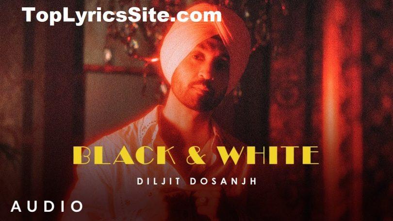 Black & White Lyrics