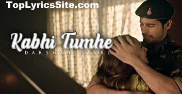 Kabhi Tumhe Lyrics