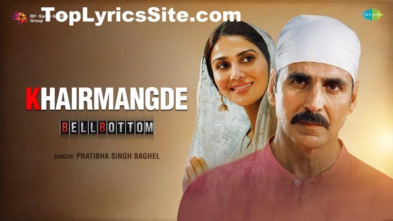 Khair Mangde Lyrics