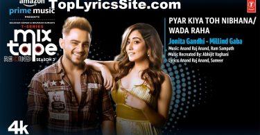 Pyar Kiya Toh Nibhana Wada Raha Lyrics
