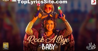 Rock A Bye Baby Lyrics