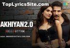 Sakhiyan 2.0 Lyrics