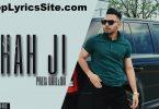 Shah Ji Lyrics