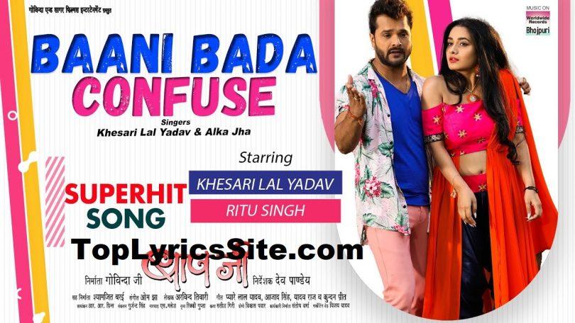 Bani Bada Confuse Lyrics