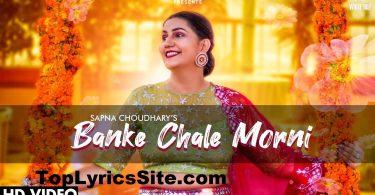 Banke Chale Morni Lyrics