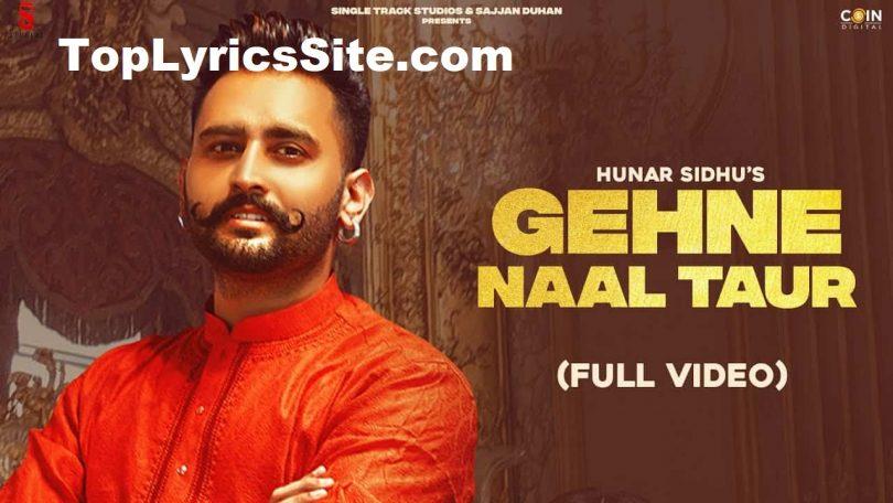 Gehne Naal Taur Lyrics