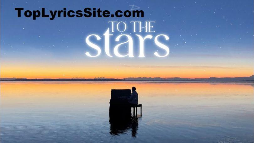 To The Stars Lyrics
