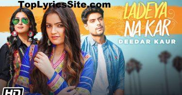 Ladeya Na Kar Lyrics