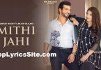 Mithi Jahi Lyrics