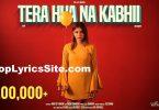 Tera Hua Na Kabhi Lyrics