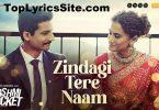 Zindagi Tere Naam Lyrics